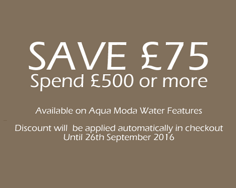Save Now With £75 Off Aqua Moda Water Features